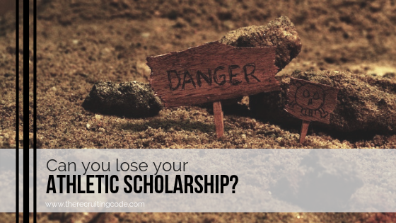 can you lose your athletic scholarship