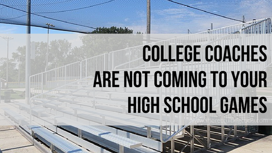 College coaches are not coming to your high school games the i first published this article about three years ago it has been shared 10s of thousands of times and generated a lot of spirited discussion from coaches fandeluxe Image collections