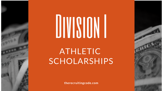 Division I Athletic Scholarships